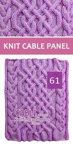 Knitted Cable Panel Pattern 61, its FREE. Advanced knitter and up.