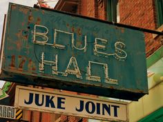 Juke Joints…are cool and so is this sign.