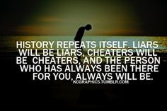 Don't believe him when he says he'll change. I learned the hard way. Once a cheater, ALWAYS a cheater!