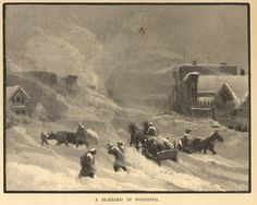 A Blizzard in Winnipeg Grant, George Monro. A Blizzard in Winnipeg [pictorial work]. In: George Monro Grant. Art Publishing, Image Courtesy of University of Manitoba Archives & Special Collections History Images, Art History, Canadian History, American History, Historical Romance, Historical Photos, Types Of Fiction, University Of Manitoba, American Photo