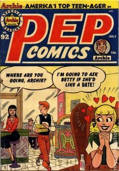 PEP 92, Archie Comic Publications, Inc. https://www.pinterest.com/citygirlpideas/archie-comics/