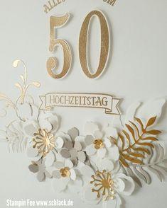 stampin 2018 fiftieth wedding anniversary 50th weddingsday wedding golden goldene hochzeit Hochzeitstag numbers botanical Blooms embossing Gold