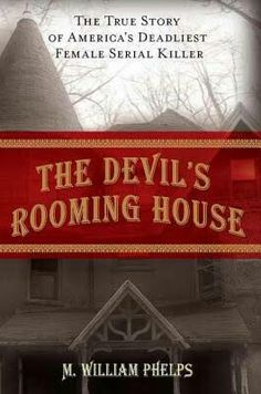 The Devil's Rooming House ** by M. William Phelps