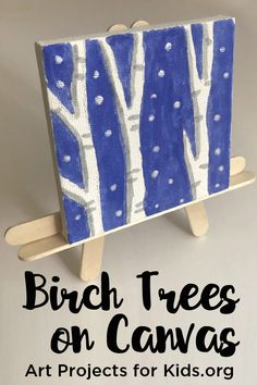 Birch Tree Paintings on Canvas - Art Projects for Kids