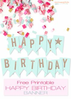 Ideas for birthday banner free printable Happy Birthday Banner Printable, Free Printable Banner Letters, Birthday Banner Template, Birthday Garland, Templates Printable Free, Happy Birthday Banners, Happy Birthday Girlande, Diy Banner, Party Banners