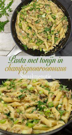Pasta met tonijn in champignonroomsaus #recept #recipe #pasta #sauce