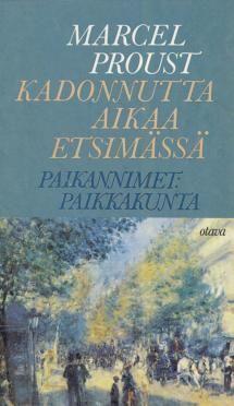 Kukkaanpuhkeavien tyttöjen varjossa 2. Paikannimet: Paikkakunta | Kirjasampo.fi - kirjallisuuden kotisivu