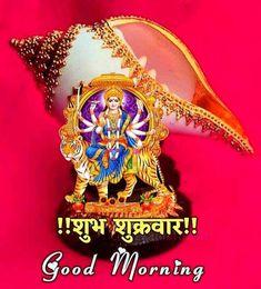 Good Morning Images, Good Morning Quotes, Ambe Maa, Baby Krishna, Durga Goddess, Friday Morning, Hare, Mornings, Gud Morning Images