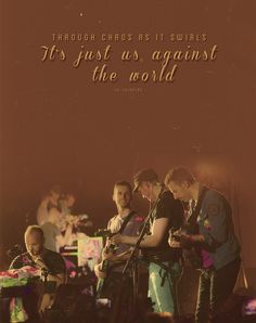 Us Against the World <3
