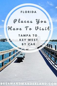 Tampa To Key West By Car – Places You Have To Visit