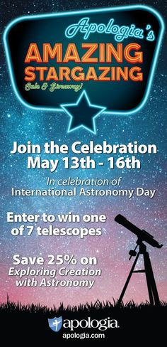 In celebration of International Astronomy Day on May 14, 2016, Apologia is hosting it's Amazing Stargazing Sale & Giveaway from May 13 through May 16 (ends midnight PST) Here's how you can join the celebration: Enjoy 25% off Apologia's Exploring Creation with Astronomy text, Notebooking Journal, and Junior Notebooking Journal, and MP3 audio CD.