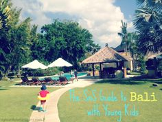 Bali travel tips with Young Kids