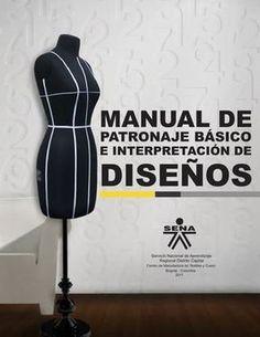 Libro que contiene el desarrollo de patronaje de cada una de las prendas femeninas, masculinas e infantil de manera grafica y facil de comprender para el aprendiz SENA.