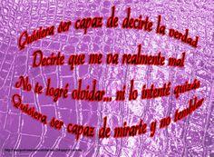 Quisiera ser capaz  #reflexiones #musica #lila #morado #violeta
