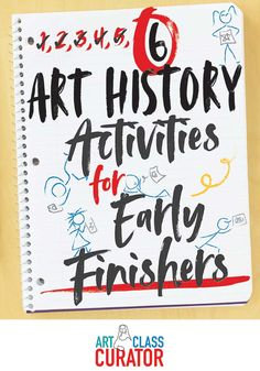 6 Early Finisher Activities Featuring Works of Art - Six art history- focused early finisher activities for students who complete their classwork long before everyone else. These activities are inspired by works of art with a focus on art history.
