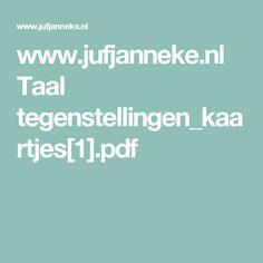 www.jufjanneke.nl Taal tegenstellingen_kaartjes[1].pdf