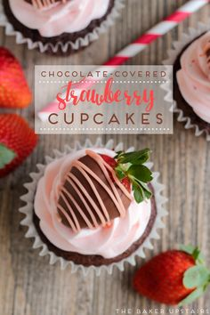 Chocolate-covered strawberry cupcakes - decadent, beautiful, and delicious! www.thebakerupstairs.com