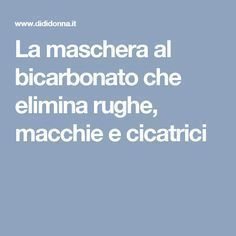 The bicarbonate mask that removes wrinkles, blemishes and cica .- La maschera al bicarbonato che elimina rughe, macchie e cicatrici – The bicarbonate mask that eliminates wrinkles, stains and scars – THE - Beauty Box, Diy Beauty, Beauty Hacks, Face Yoga Exercises, Les Rides, Facial Cleansers, Wrinkle Remover, Better Life, Face And Body