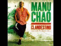 Manu Chao - Minha Galera