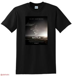 75e9d05bf NEW THE MULE T SHIRT 4k bluray cover clint eastwood SMALL MEDIUM LARGE or  XL #