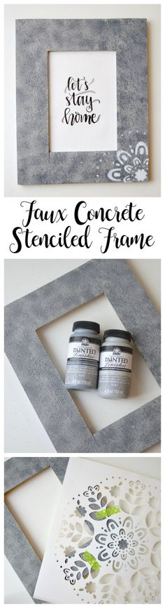 Faux Concrete Frame Project - DIY! Love this fun and easy way to make faux concrete... super cute as a wall frame - let's stay home!