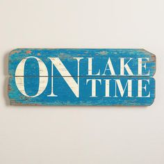 "Relax at the pace of lakeside living with our ""On Lake Time"" Sign. This handcrafted piece is made of distressed slatted wood for a fun vintage appeal. Lake House Signs, Cottage Signs, Lake Signs, Beach Signs, Pool Signs, Lake Quotes, Beach Quotes, Lakeside Living, Lakeside Cabin"