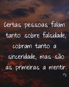 Rodrigo Bernardo de Souza: Mensagens: 9º Fake People, Positive Vibes, Sentences, Improve Yourself, Life Quotes, Positivity, Thoughts, Humor, Words