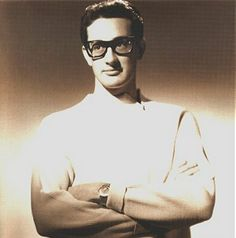 Buddy Holly - loved his music.