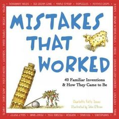 """Read """"Mistakes that Worked 40 Familiar Inventions & How They Came to Be"""" by Charlotte Foltz Jones available from Rakuten Kobo. Popsicles, potato chips, Silly Putty, Velcro, and many other familiar things have fascinating stories behind them. Growth Mindset Book, Growth Mindset Display, Einstein, Children's Choice, Believe, Software, Silly Putty, National Geographic Kids, Electronic"""
