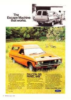 1976 XB Ford Falcon GS Panel Van  - Aussie Original Magazine Advertisement Australian Muscle Cars, Aussie Muscle Cars, Ford Falcon, Luxury Van, Old American Cars, Big Girl Toys, Van Car, Ford Lincoln Mercury, Old School Cars