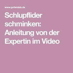 Schlupflider schminken: Anleitung von der Expertin im Video