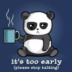 too early panda