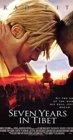 """Seven Years in Tibet"" - Directed by Jean-Jacques Annaud. With Brad Pitt, David Thewlis, BD Wong, Mako. True story of Heinrich Harrer, an Austrian mountain climber who became friends with the Dalai Lama at the time of China's takeover of Tibet. 1990s Movies, Iconic Movies, 2018 Movies, Latest Movies, Donnie Brasco, Sete Anos No Tibet, Great Films, Good Movies, True Stories"