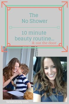 """The """"No Shower,"""" 10 min. beauty routine. This girl got ready in 10 minutes with these quick steps! That's amazing!"""