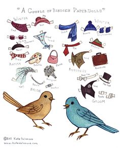 Birdie Paper Dolls:  I made a little paper doll during yesterday's thunderstorm. A cute bird couple! It's hard because birds are so not set up to wear clothing! It was a fun project though. I've put it up as a download (click here) for those that would like to play with it (for personal use only):