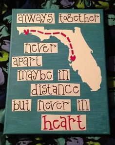 Cute quote with a state. I'm not sure how they made this! #diy