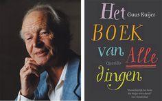 Guus Kuijer, winner of the 2012 Astrid Lindgren Memorial Award for children's literature, wrote Het Boek Van Alle Dingen - The Book of Everything - in 2005.