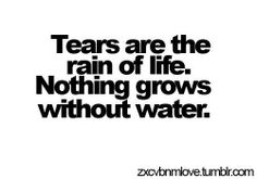 Discover and share Rain Tears Quotes. Explore our collection of motivational and famous quotes by authors you know and love. Clever Quotes, Sad Love Quotes, Dream Quotes, Amazing Quotes, Quotes To Live By, Life Quotes, Tears Quotes, Words Quotes, Sayings