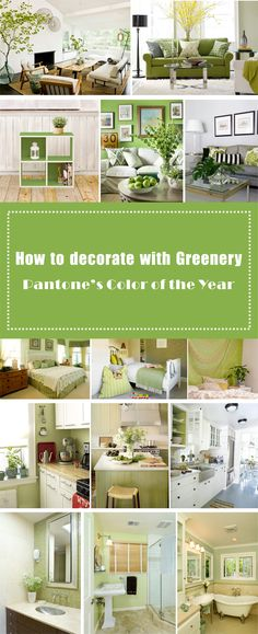 How to invite Greenery--Pantone's Color of the Year to Every Room of your House?