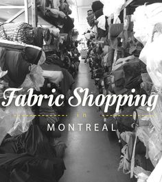 I realized yesterday that I really take fabric shopping in Montreal for granted. We are New York's grubby, bilingual, lazy little sister and it's easy to be over-awed by the fabric district in NY a. Voyage Montreal, Serger Thread, Womens Fashion Australia, Cheap Boutique Clothing, Canada Travel, Canada Trip, Buy Fabric Online, Fabric Ribbon, Fabric Art