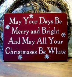 Christmas Sign May Your Days Be Merry and by CountryWorkshop, $26.00