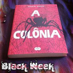 #BlackWeek está se aproximando. Pra ficar por dentro do que vai rolar procure o evento no Facebook! @sumadeletras_br Organização: #blogeuinsisto @temqueler @mygardenofideas @laoliphantblog #books #livro #instabook #bookaholic #bookstagram #book #aranha #spider