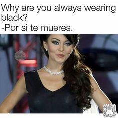 Just in case 😂 Mexican Funny Memes, Mexican Jokes, Funny Spanish Memes, Spanish Humor, Funny Relatable Memes, Funny Jokes, Mexican Stuff, 9gag Funny, Spanish Quotes