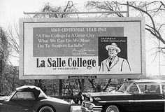 La Salle College (now, La Salle University) in Philadelphia, PA from 1962
