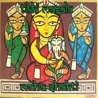 Tikki Masala - Maha Shakti by Masala Records on SoundCloud