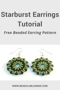 Free And Simple Starburst Earrings Tutorial- The Bead Club Lounge Beaded Necklace Patterns, Beaded Bracelets Tutorial, Earring Tutorial, Bracelet Patterns, Beading Patterns Free, Beading Tutorials, Bead Patterns, Weaving Patterns, Peyote Patterns