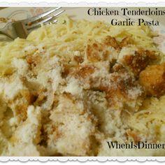 Chicken Tenderloins & Garlic Pasta Recipe - ZipList