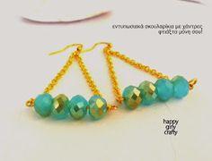 happy girly crafty: Οδηγίες βήμα-βήμα : εντυπωσιακά σκουλαρίκια! Stunning earrings diy