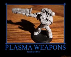 40k - Plasma Weapons