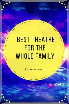 Buzymum - Best Theatre for the Whole Family